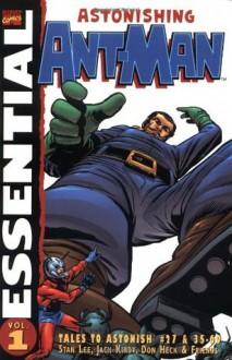 Essential Astonishing Ant Man, Vol. 1 - Stan Lee,Jack Kirby