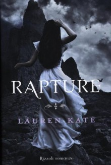 Rapture - Lauren Kate, Maria Concetta Scotto di Santillo, Michela Proietti
