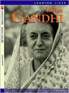 Indira Gandhi - Anita Ganeri