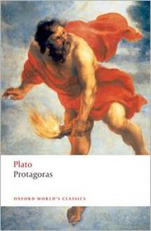 Protagoras (Oxford World's Classics) - Plato, C.C.W. Taylor