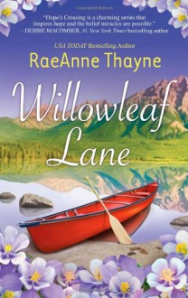 Willowleaf Lane - RaeAnne Thayne