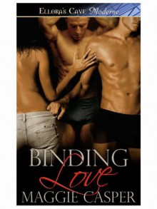 Binding Love (Raising Cain, #4) - Maggie Casper