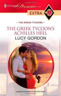 Greek Tycoon's Achilles Heel - Lucy Gordon