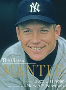 The Classic Mantle - Buzz Bissinger, Marvin E. Newman