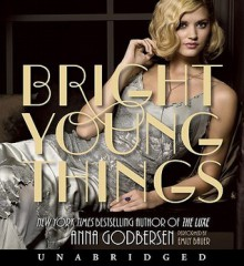 Bright Young Things - Anna Godbersen, Emily Bauer