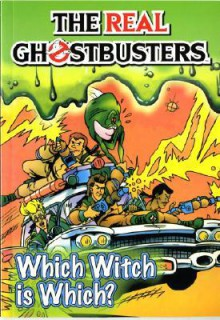 The Real Ghostbusters: Which Witch is Which? - Dan Abnett, Anthony Williams