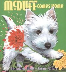 McDuff Comes Home - Rosemary Wells,Susan Jeffers