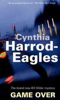 Game Over - Cynthia Harrod-Eagles