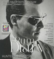 The Rum Diary: A Novel - Hunter S. Thompson, Campbell Scott