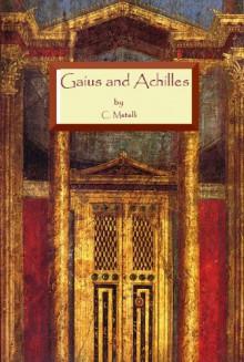 Gaius and Achilles - Clodia Metelli