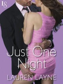 Just One Night - Lauren Layne