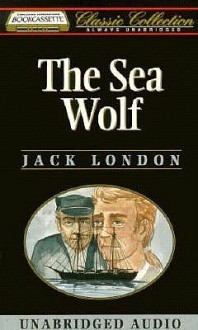 The Sea Wolf, Vol. 4 - Jack London, Dick Hill
