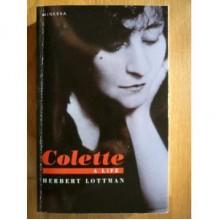 Colette - Herbert R. Lottman