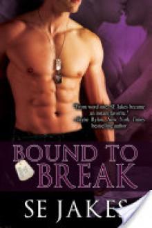 Bound to Break - S.E. Jakes