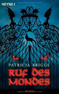 Ruf des Mondes - Patricia Briggs