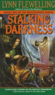 (STALKING DARKNESS: THE NIGHTRUNNER SERIES, BOOK 2 ) By Flewelling, Lynn (Author) mass_market Published on (02, 1997) - Lynn Flewelling