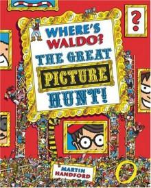 Where's Waldo? The Great Picture Hunt - Martin Handford