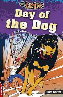 Day Of The Dog (Edge: The Crew) - Dan Chernett, Sam Carter