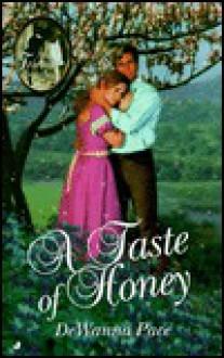 A Taste of Honey - Dewanna Pace