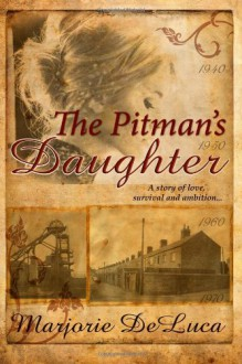 The Pitman's Daughter - Marjorie DeLuca
