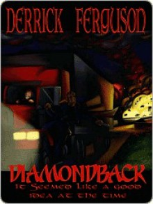 Diamondback - Derrick Ferguson