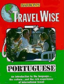 Travelwise: Portuguese (Book & Cassette) [With Portugeuse Phrase Cassette] - Barron's Publishing