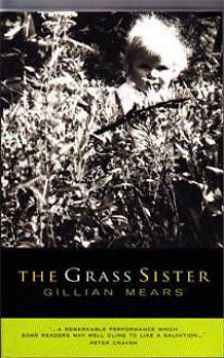 The Grass Sister - Gillian Mears