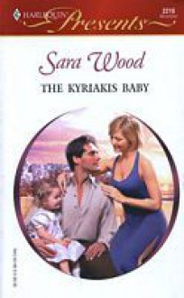 The Kyriakis Baby - Sara Wood