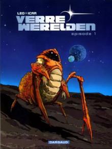 Verre Werelden Episode 1 (Verre Werelden, #1) - Léo, Icar