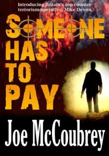 Someone Has To Pay - Joe McCoubrey