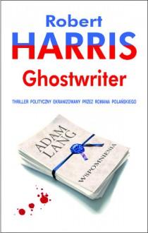 Ghostwriter - Robert Harris