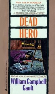 Dead Hero - William Campbell Gault