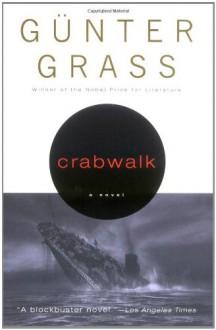 Crabwalk - Günter Grass, Krishna Winston