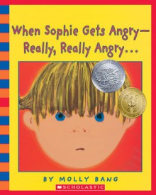 When Sophie Gets Angry--Really, Really Angry... - Audio - Molly Bang, Annie Meisels