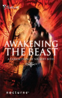 Awakening the Beast - Lisa Renee Jones, Olivia Gates, Linda O. Johnston, Barbara J. Hancock, Caridad Piñeiro