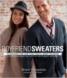 Boyfriend Sweaters: 19 Designs for Him That You'll Want to Wear - Bruce Weinstein