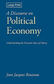 A Discourse on Political Economy - Jean-Jacques Rousseau