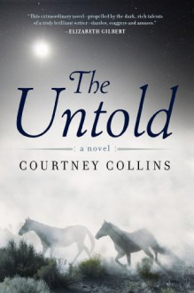 The Untold - Courtney Collins
