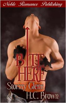 Bite Here - Stormy Glenn, H.C. Brown