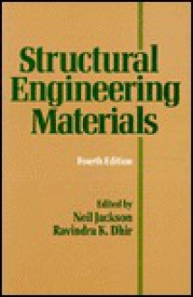 Structural Engineering Materials - Neil Jackson, N. Jackson, R. K. Dhir