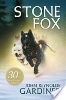 Stone Fox - John Reynolds Gardiner,Greg Hargreaves