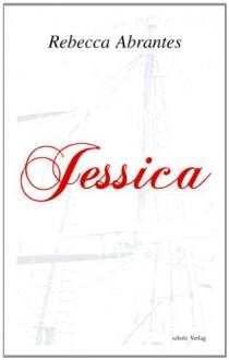 Jessica - Rebecca Abrantes