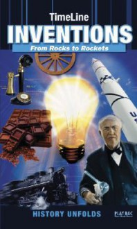 Timeline Inventions: From Rocks to Rockets - Play Bac