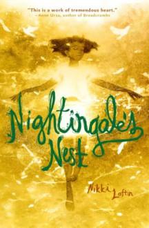 Nightingale's Nest - Nikki Loftin