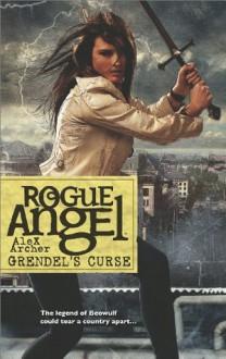 Grendel's Curse (Rogue Angel) - Alex Archer