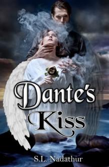 Dante's Kiss - Susan Nadathur