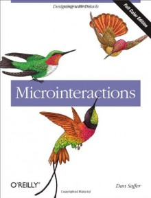 Microinteractions: Designing with Details - Dan Saffer