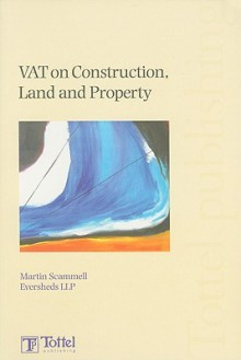 VAT on Construction, Land and Property - Martin Scammell