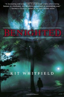 Benighted - Kit Whitfield