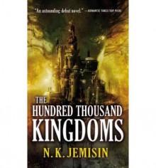 [The Hundred Thousand Kingdoms]The Hundred Thousand Kingdoms BY Jemisin, N. K.(Author)Paperback - N. K. Jemisin